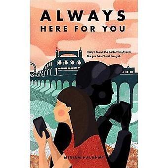 Always Here For You by Miriam Halahmy - 9781916204218 Book