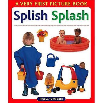 Splish Splash by Nicola Tuxworth - 9780754822110 Book
