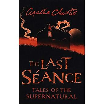 The Last Seance: Tales of the Supernatural by Agatha Christie (Collins Chillers) (Collins Chillers)