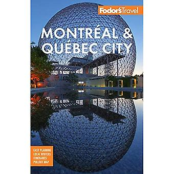 Fodor's Montreal & Quebec City (Full-color Travel Guide)