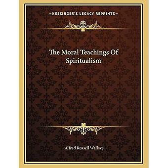 Spiritualismin moraaliset opetukset