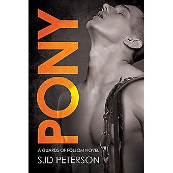 Pony by SJD Peterson - 9781627984782 Book