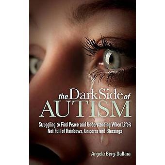 Autismin pimeä puoli - kamppailee löytääkseen rauhan ja ymmärryksen, kun