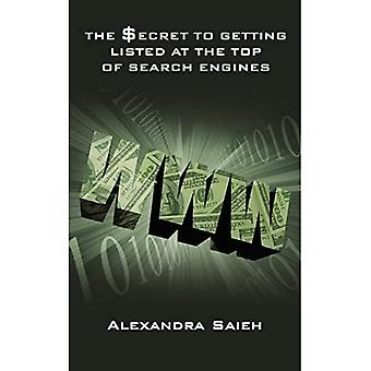 The Secret To Getting Listed At The Top Of Search Engines