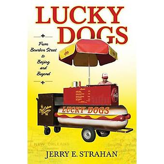 Lucky Dogs by Jerry E. Strahan
