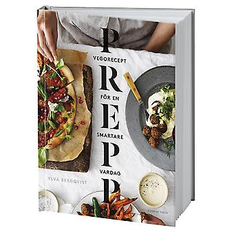 Prepp: Vego Recipes for smarter Everyday life 9789174249521
