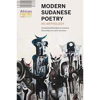 Modern Sudanese Poetry An Anthology African Poetry Book