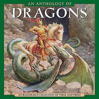 Une anthologie des Dragons - une Collection illustrée de vers et en Prose