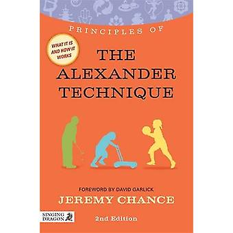 Principes de la Alexander Technique - ce que c'est - comment ça marche - une