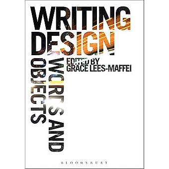 Writing Design - Words and Objects by Grace Lees-Maffei - 978184788955