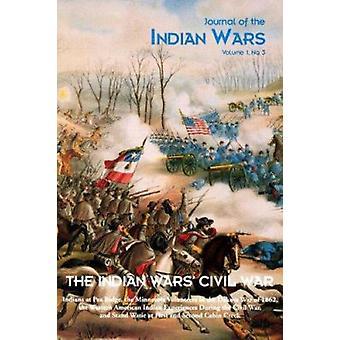 Die Indianerkriege Bürgerkrieg - Vol 1 von Michael Hughes - 9781882810819 B