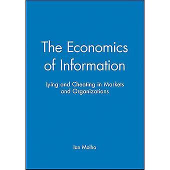 Die Ökonomie der Information - Lügen und betrügen in Märkten und Orgel