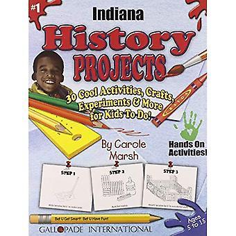 Indiana geschiedenis projecten - 30 Cool activiteiten, ambachten, experimenten & meer voor KI (30 Cool, activiteiten, ambachten...