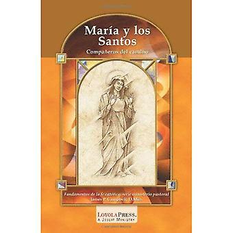 Maria Y Los Santos: Companeros De Camino