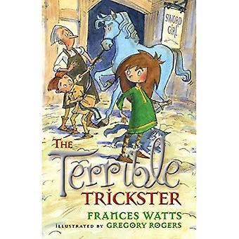 Le Trickster Terrible (fille de l'épée)