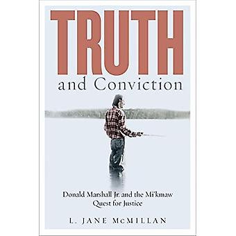 Vérité et Conviction: Donald Marshall Jr. et le kmaw Quest for Justice (droit et société)