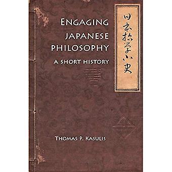 Engagerande japansk filosofi: En kort historik (Nanzan bibliotek av asiatiska Religion och kultur)