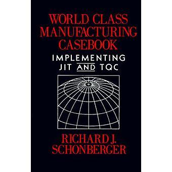 Recueil d'application JIT et MTQ juge Schonberger & Richard de fabrication de classe mondiale