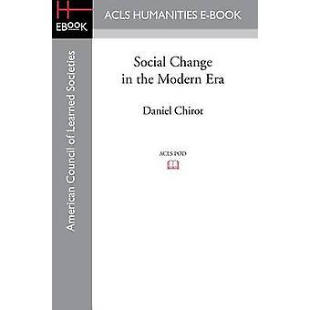 Sociale verandering in de moderne tijd door Chirot & Daniel