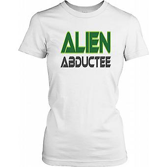 Abductee Alien - Drôle - Conspiracy Ladies T-shirt