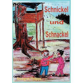 Schnickel und Schnackel Philipps & Annegret