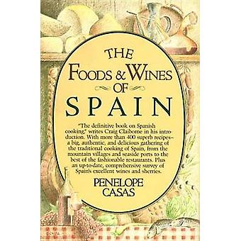 Food and Wine of Spain by Penelope Casas - 9780394513485 Book