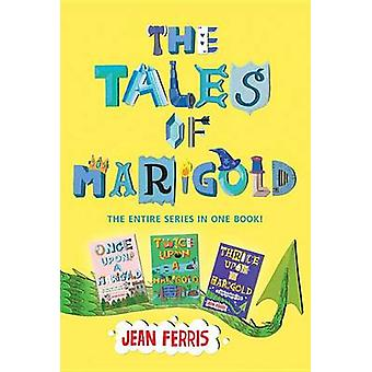The Tales of Marigold Three Books in One! - Once Upon a Marigold - Twi