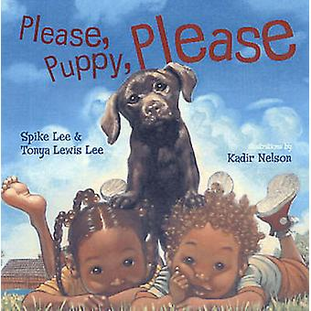 Please - Puppy - Please by Spike Lee - Tonya Lewis Lee - Kadir Nelson