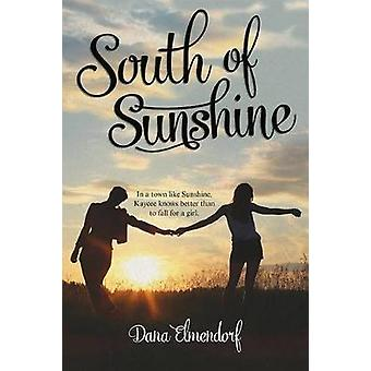 South of Sunshine by Dana Elmendorf - 9780807575710 Book