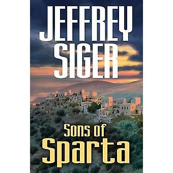 Sons of Sparta by Jeffrey Siger - 9781464203145 Book
