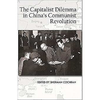 The Capitalist Dilemma in China's Cultural Revolution by Sherman Coch