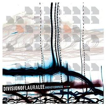 Division of Laura Lee - Das Not Compute [CD] USA import