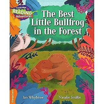 Der beste kleine Bullfrosch in der Forest Orange Band (Cambridge Reading Adventures)