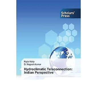 Hydro klimat teleanslutning Indian perspektiv av Maity Rajib