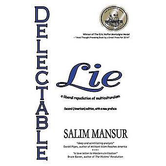 Delectable Lie de Salim Mansur