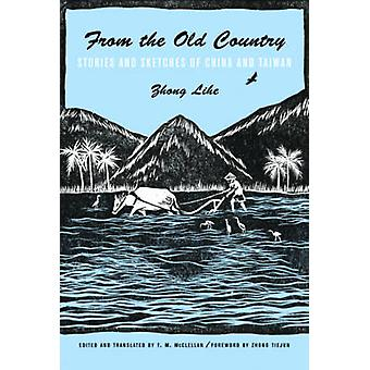 From the Old Country par Lihe Zhong