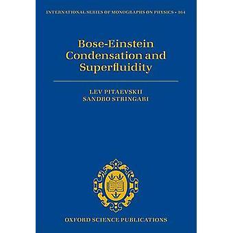 بوزشتاين التكثيف وsuperfluidity من قبل Pitaevskii & ليف الباحث الأول & باحث أول & جامعة ترينتوStrstringari & ساندرو أستاذ الفيزياء النظرية وأستاذ الفيزياء النظرية وجامعة ترينتو