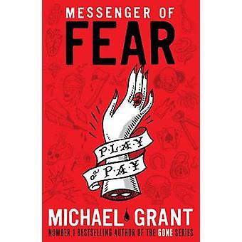 Mensajero del miedo por Michael Grant - libro 9781405265171