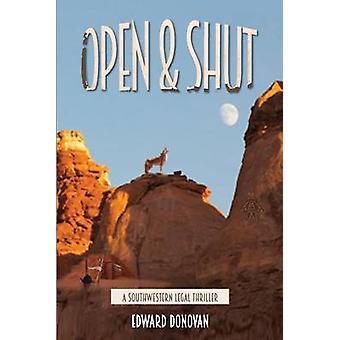 Open  Shut by Donovan & Edward