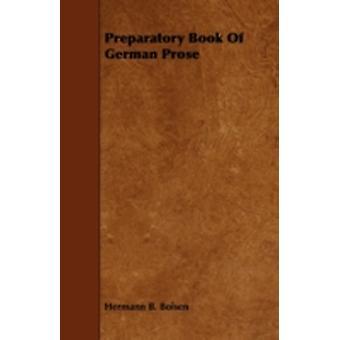 Preparatory Book Of German Prose by Boisen & Hermann B.