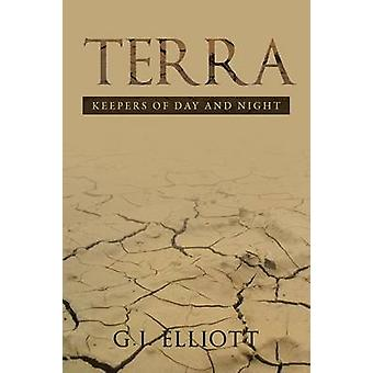 Terra Keepers of Day and Night by Elliott & G.J.