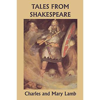 Tales from Shakespeare Yesterdays Classics by Lamb & Charles and Mary