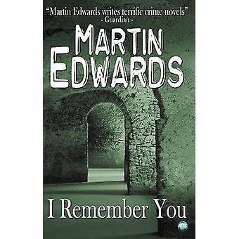 I Remember You by Edwards & Martin