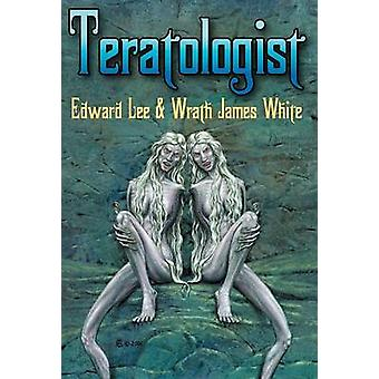 Teratologist  Revised Edition by Lee & Edward