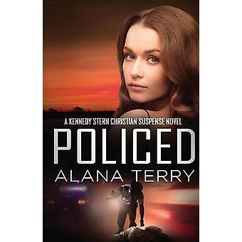 Policed by Terry & Alana