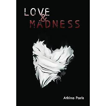 Love  Madness by Paris & Athina