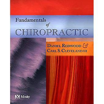 Fundamentals of Chiropractic by Daniel Redwood - 9780323018128 Book