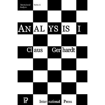 Analysis I by Claus Gerhardt - 9781571461537 Book