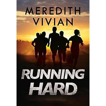 Running Hard by Meredith Vivian - 9781784656041 Book