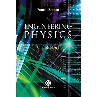 Engineering Physics (4th Revised edition) by Uma Mukherji - 978184265
